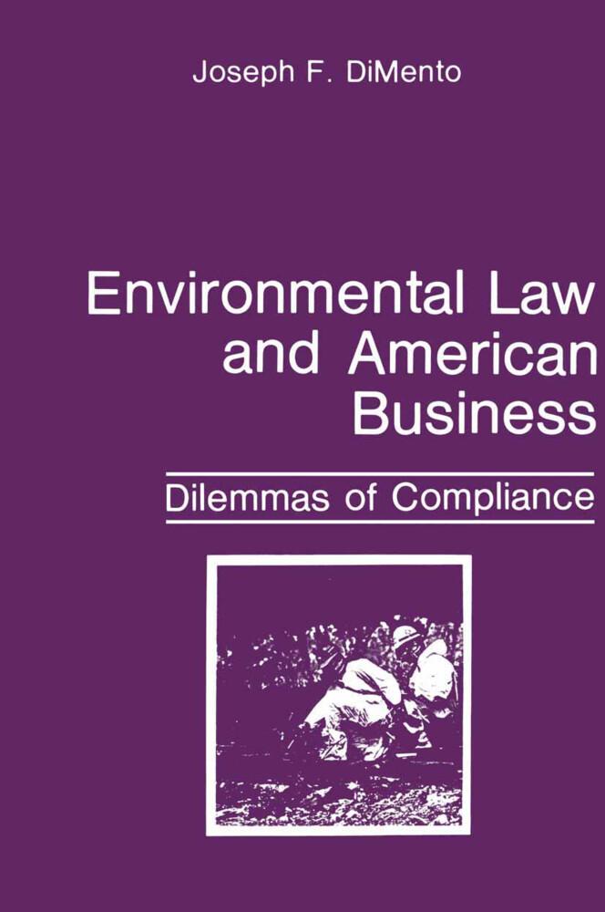 Environmental Law and American Business als Buch (kartoniert)