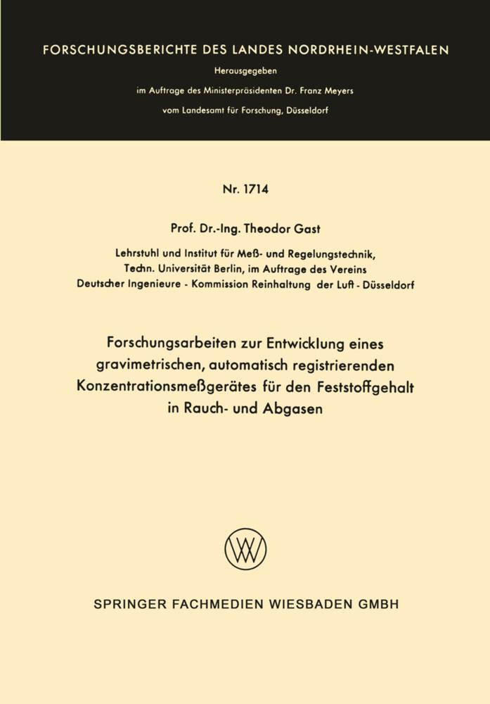 Forschungsarbeiten zur Entwicklung eines gravimetrischen, automatisch registrierenden Konzentrationsmeßgerätes für den Feststoffgehalt in Rauch- und Abgasen als Buch (kartoniert)