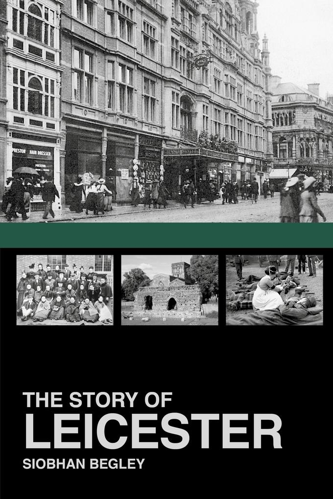 The Story of Leicester als eBook epub