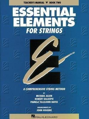 Essential Elements for Strings - Book 2 (Original Series): Teacher Manual als Taschenbuch