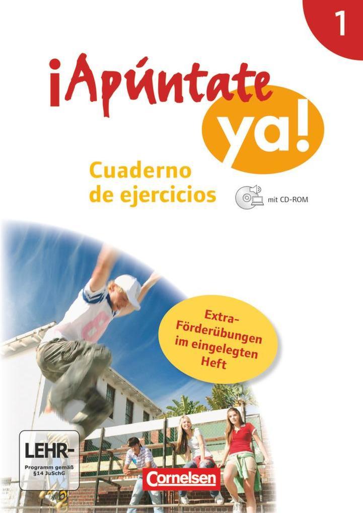 ¡Apúntate! - ¡Apúntate ya! - Differenzierende Schulformen - Band 1 - Cuaderno de ejercicios mit CD-ROM und eingelegtem Förderheft als Buch (kartoniert)