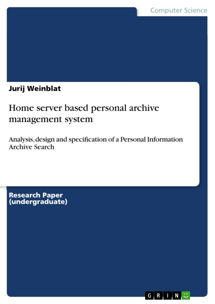 Home server based personal archive management system als eBook pdf