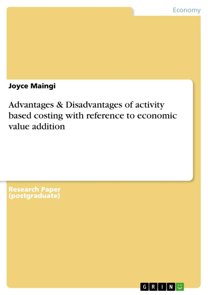 Advantages & Disadvantages of activity based costing with reference to economic value addition als eBook pdf