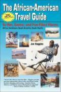 The African-American Travel Guide: To Hot, Exotic, and Fun-Filled Places als Taschenbuch