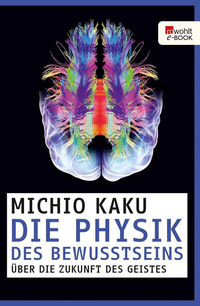 Die Physik des Bewusstseins als eBook epub
