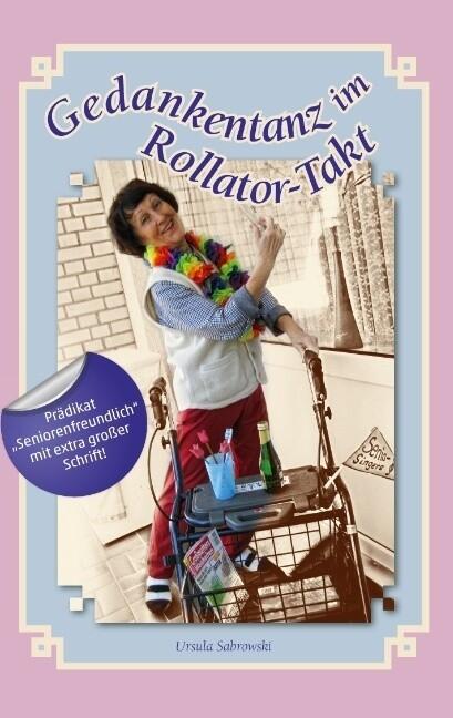 Gedankentanz im Rollator-Takt als Buch (kartoniert)