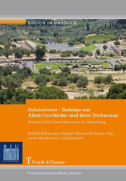 Salutationes - Beiträge zur Alten Geschichte und ihrer Diskussion als Buch (kartoniert)