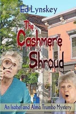 The Cashmere Shroud: An Alma and Isabel Trumbo Mystery als Taschenbuch