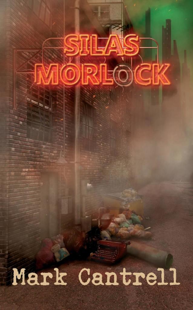 Silas Morlock als Taschenbuch