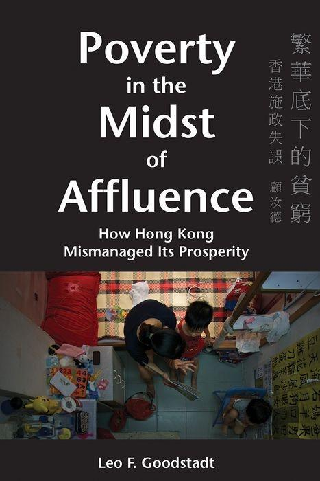 Poverty in the Midst of Affluence - How Hong Kong Mismanaged Its Prosperity 2e als Buch (gebunden)