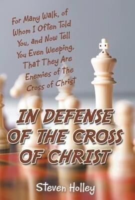 In Defense of the Cross of Christ als Buch (gebunden)