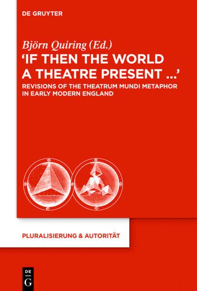 """""""If Then the World a Theatre Present..."""" als Buch (gebunden)"""