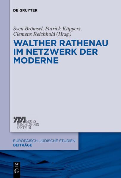 Walther Rathenau im Netzwerk der Moderne als Buch (gebunden)