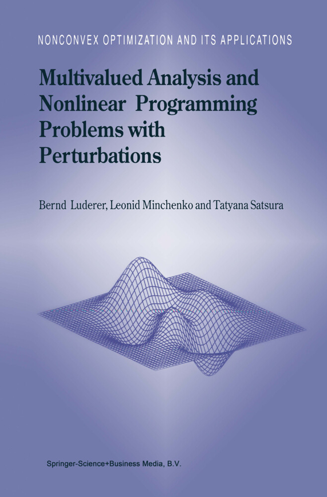 Multivalued Analysis and Nonlinear Programming Problems with Perturbations als Buch (gebunden)