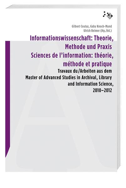 Informationswissenschaft: Theorie, Methode und Praxis als Buch (kartoniert)