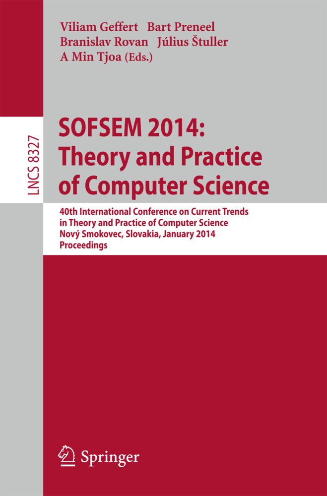 SOFSEM 2014: Theory and Practice of Computer Science als Buch (kartoniert)