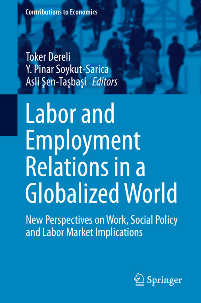 Labor and Employment Relations in a Globalized World als Buch (gebunden)