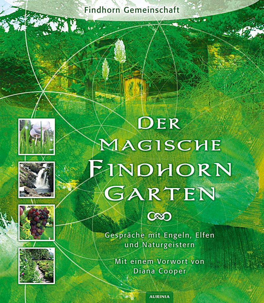 Der magische Findhorn-Garten als Buch (kartoniert)