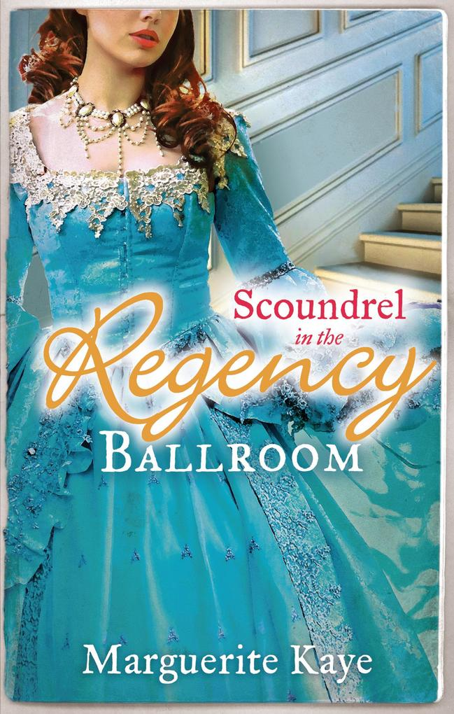 Scoundrel in the Regency Ballroom: The Rake and the Heiress / Innocent in the Sheikh's Harem als eBook epub