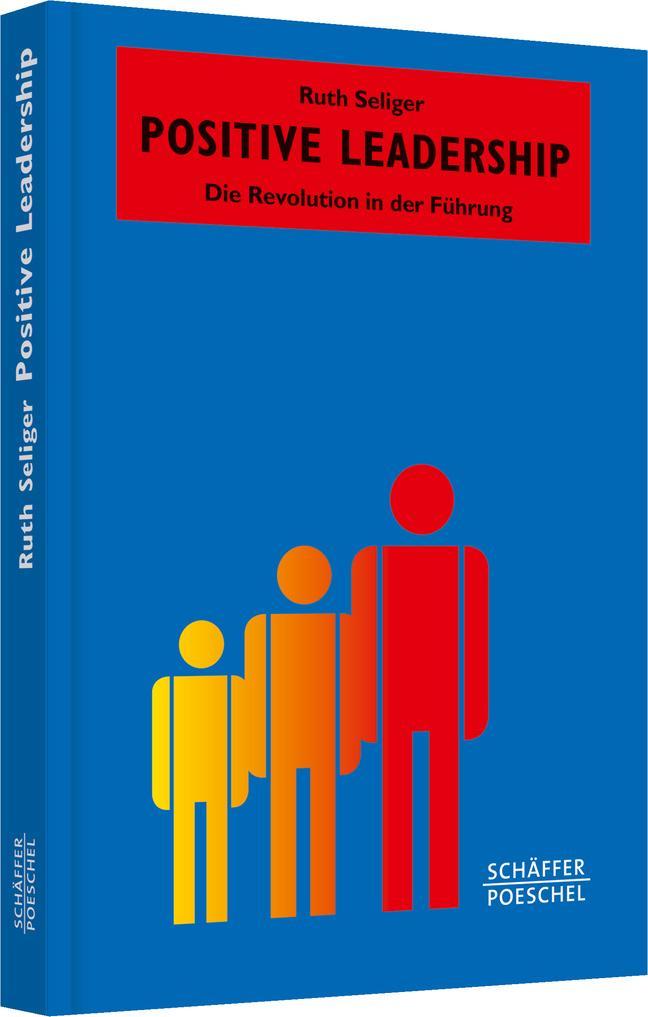 Positive Leadership als Buch (gebunden)