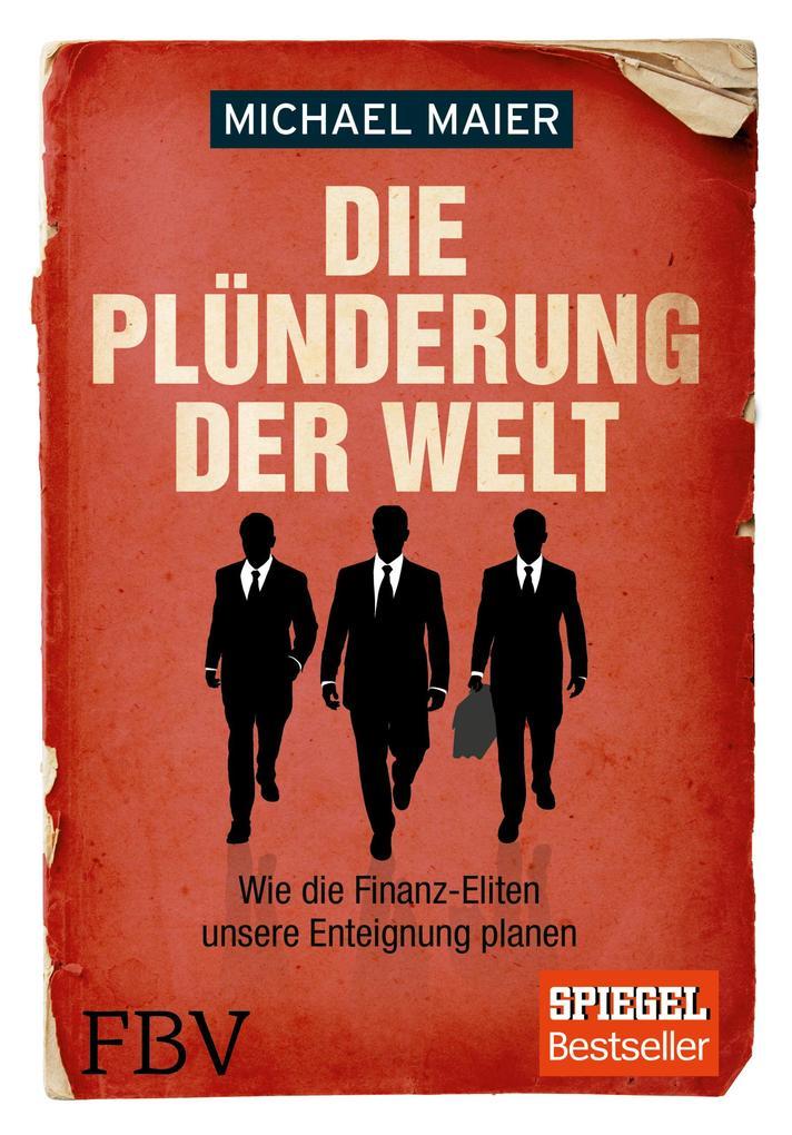 Die Plünderung der Welt als Buch (gebunden)