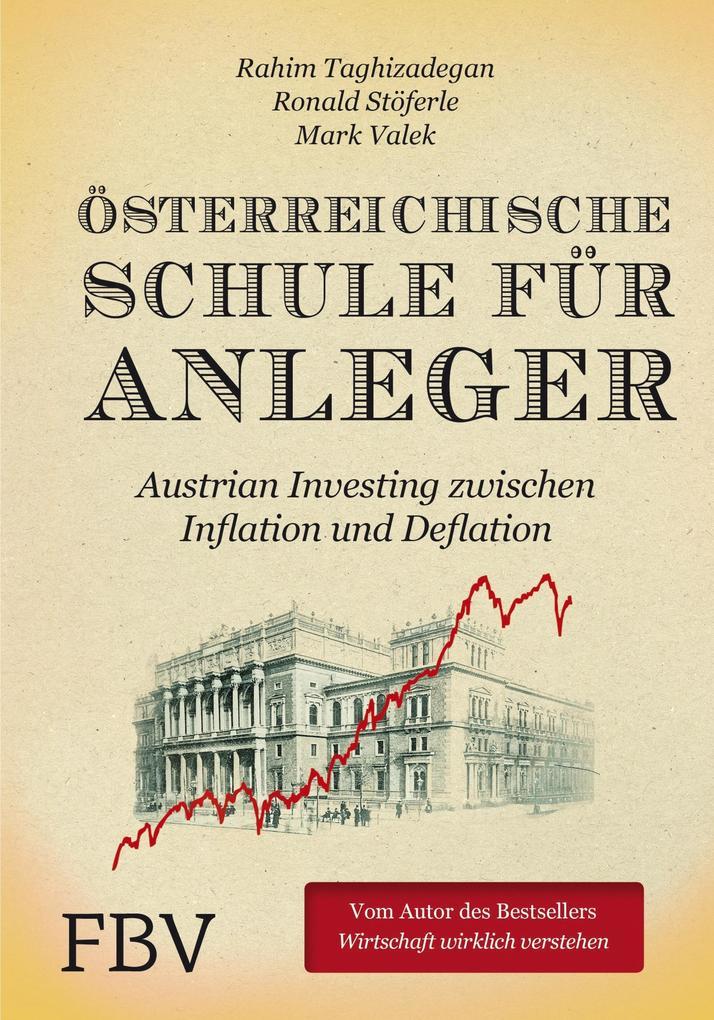 Österreichische Schule für Anleger als Buch (gebunden)