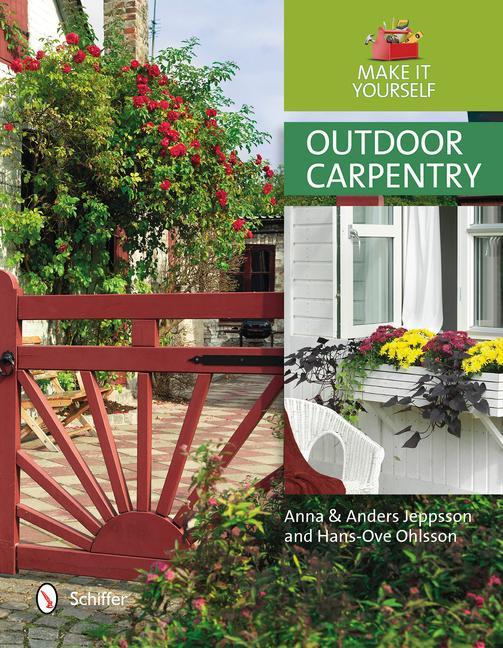 Outdoor Carpentry: Make It Yourself als Buch (gebunden)