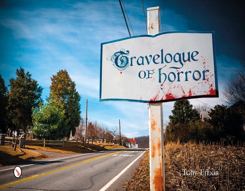 Travelogue of Horror als Buch (gebunden)