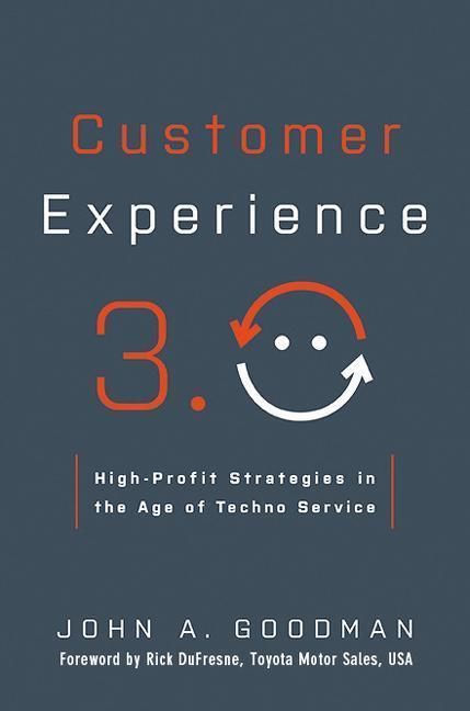 Customer Experience 3.0: High-Profit Strategies in the Age of Techno Service als Buch (gebunden)