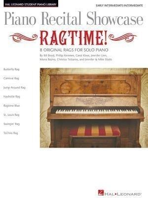 Piano Recital Showcase: Ragtime!: 8 Original Rags for Solo Piano als Taschenbuch