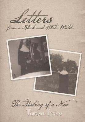 Letters from a Black and White World als Buch (gebunden)