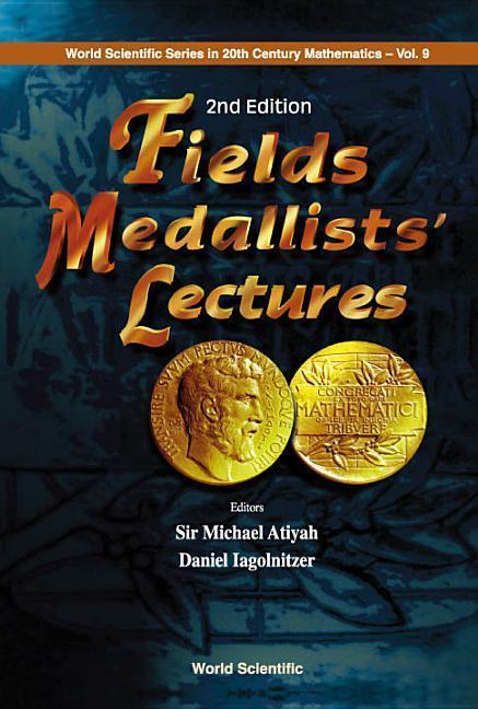 Fields Medallists' Lectures, 2nd Edition als Buch (gebunden)
