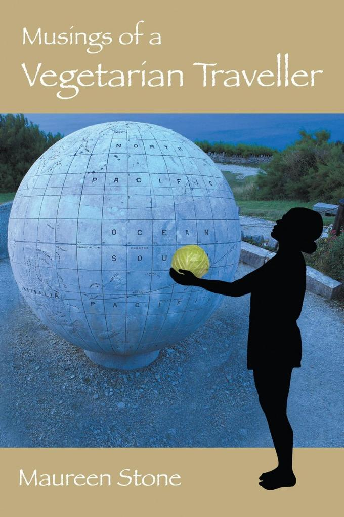 Musings of a Vegetarian Traveller als eBook epub