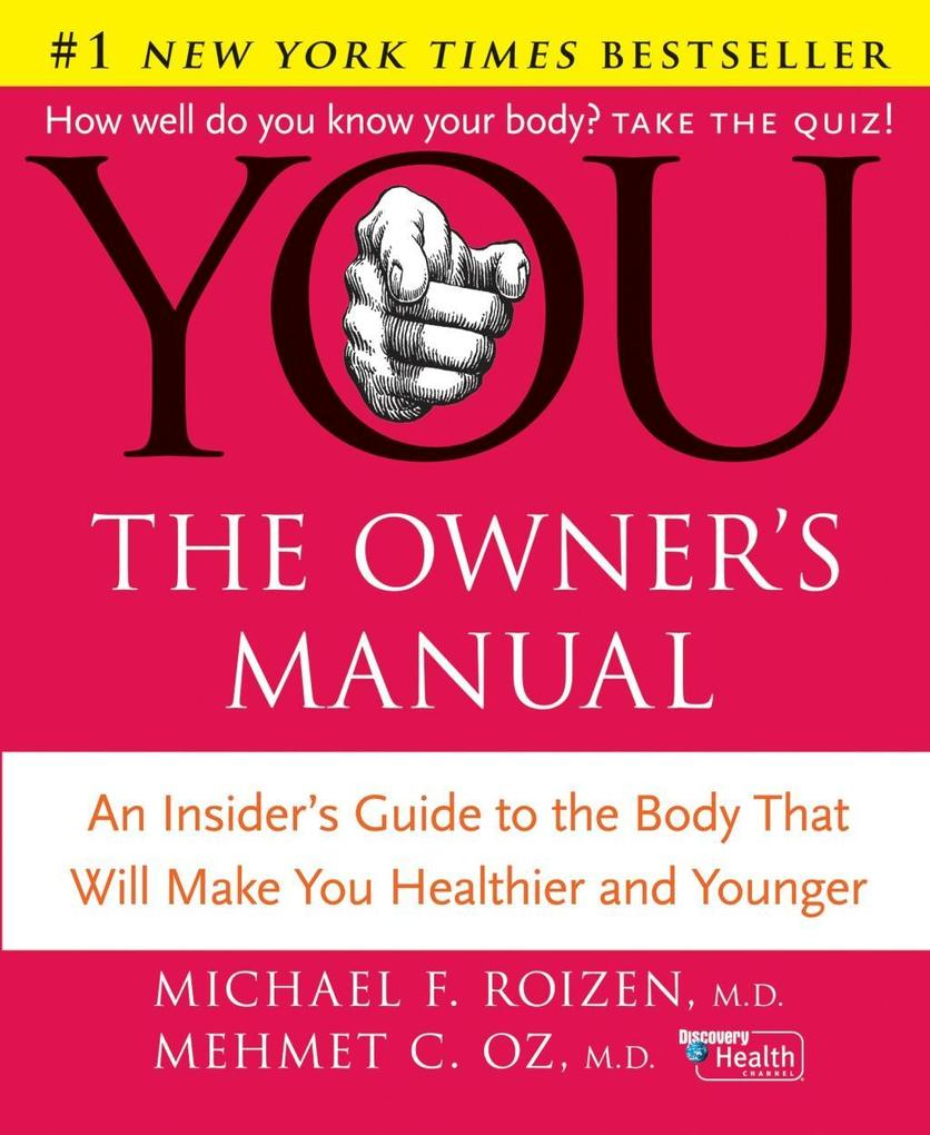 YOU: The Owner's Manual als eBook