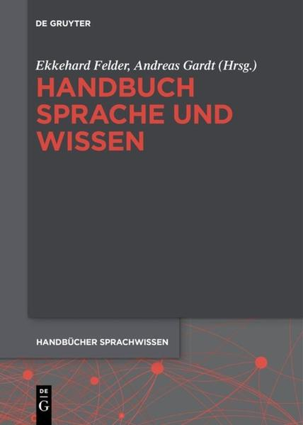 Handbuch Sprache und Wissen als Buch (gebunden)