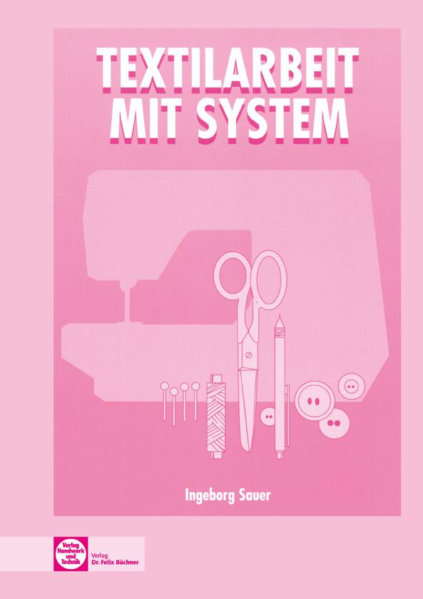 Textilarbeit mit System als Buch (kartoniert)