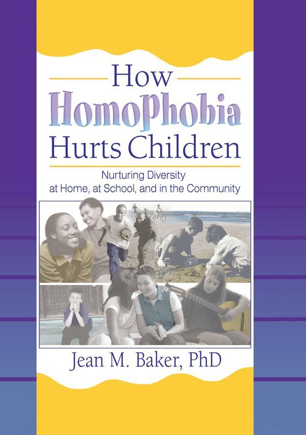 How Homophobia Hurts Children als eBook pdf