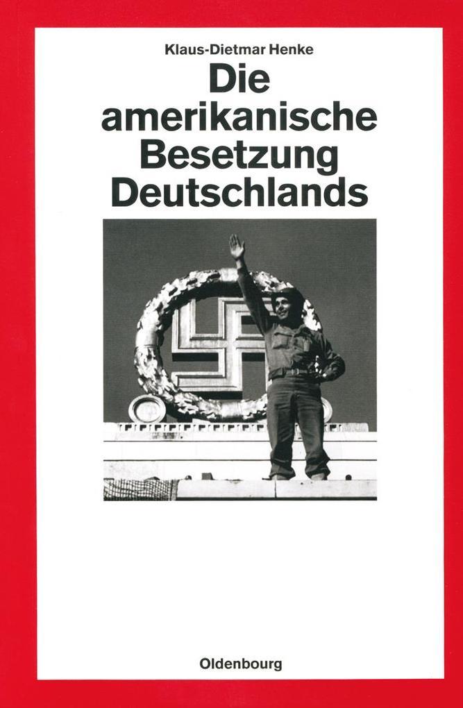 Die amerikanische Besetzung Deutschlands als eBook pdf