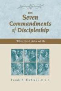 The Seven Commandments of Discipleship: What God Asks of Us als Taschenbuch