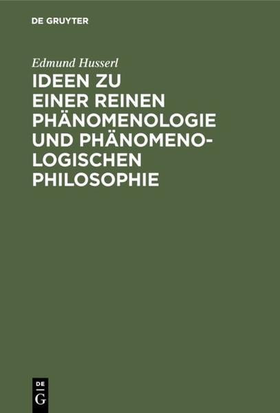 Ideen zu einer reinen Phänomenologie und phänomenologischen Philosophie als Buch (kartoniert)