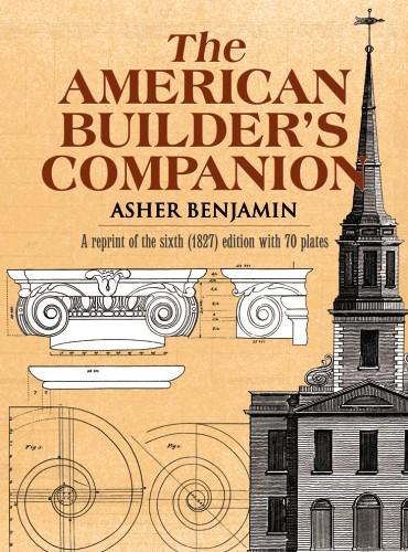 The American Builder's Companion als eBook epub
