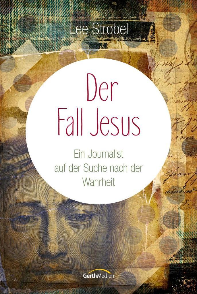 Der Fall Jesus als Buch (gebunden)