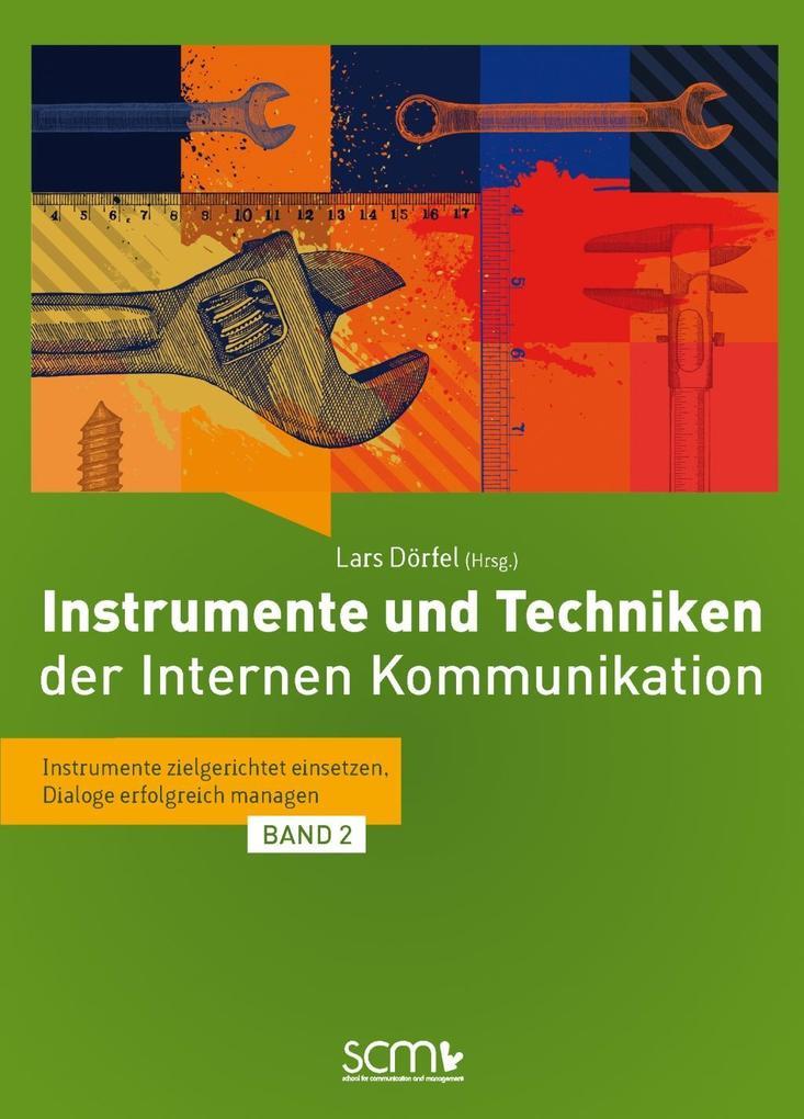 Instrumente und Techniken der Internen Kommunikation - Band 2 als eBook epub
