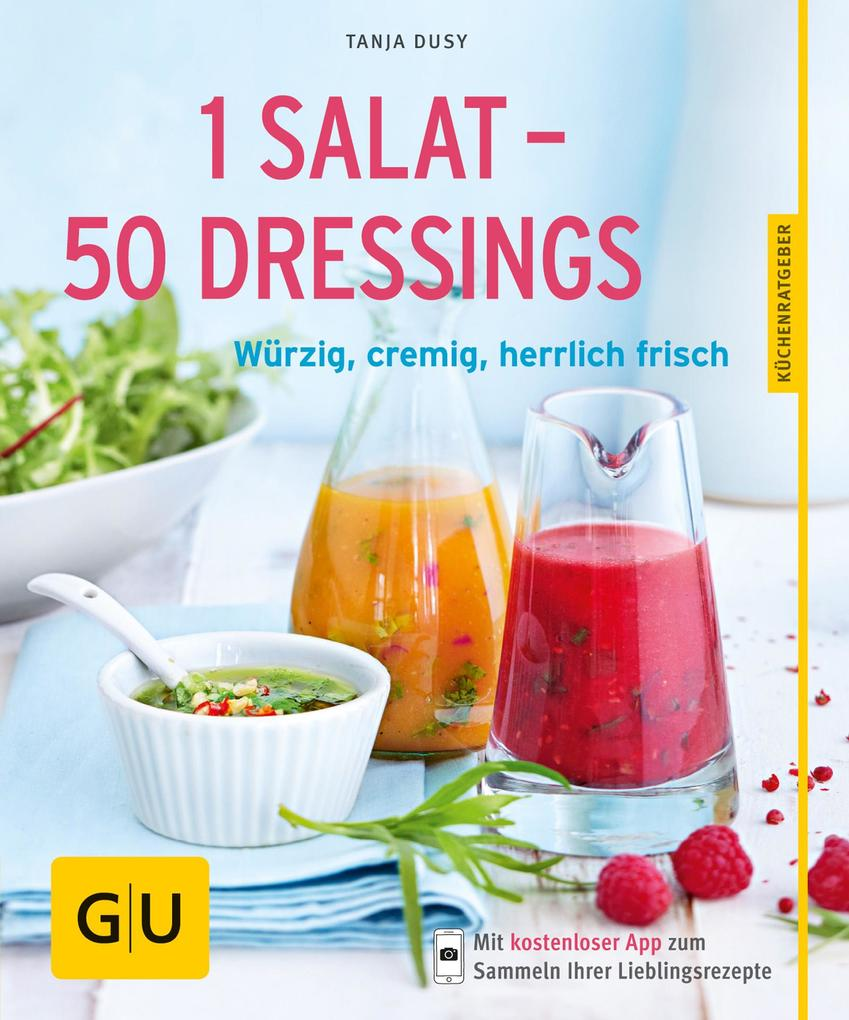 1 Salat - 50 Dressings als eBook epub
