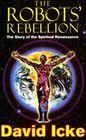 The Robots' Rebellion - The Story of Spiritual Renaissance