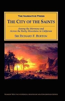The City of the Saints: Among the Mormons and Across the Rocky Mountains to California als Taschenbuch