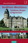 Nordrhein-Westfalens Schlösser, Burgen & Herrenhäuser