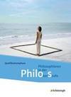 Philos 2. Schülerband. Philosophieren in der Oberstufe in Nordrhein-Westfalen u.a. - Neubearbeitung