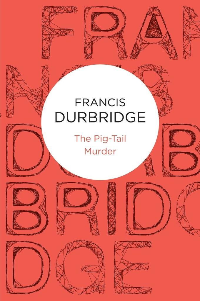 The Pig-Tail Murder als Taschenbuch