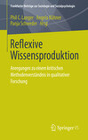 Reflexive Wissensproduktion